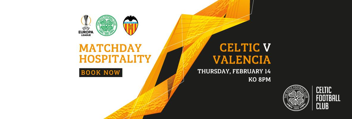 Last remaining hospitality packages for Celtic v Valencia