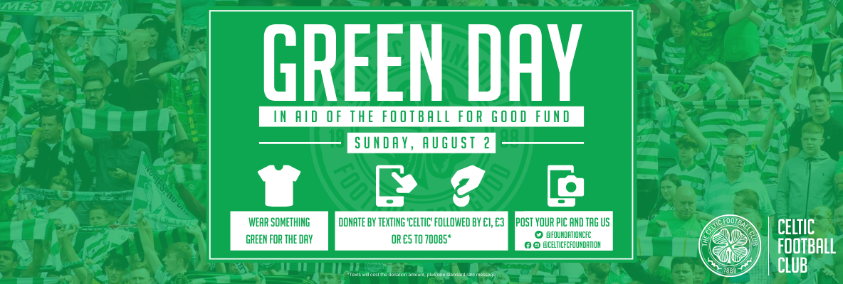 Reminder: support 'Green Day' and support Football for Good Fund
