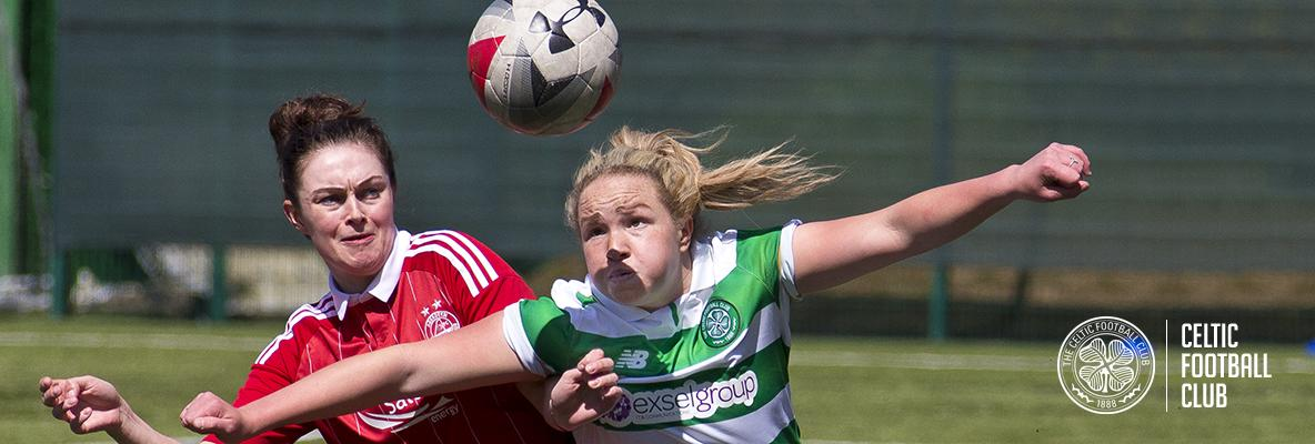 Celtic Women's side set to face the Dons this Sunday
