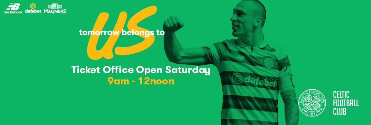 Celtic Park Ticket Office open on Saturday