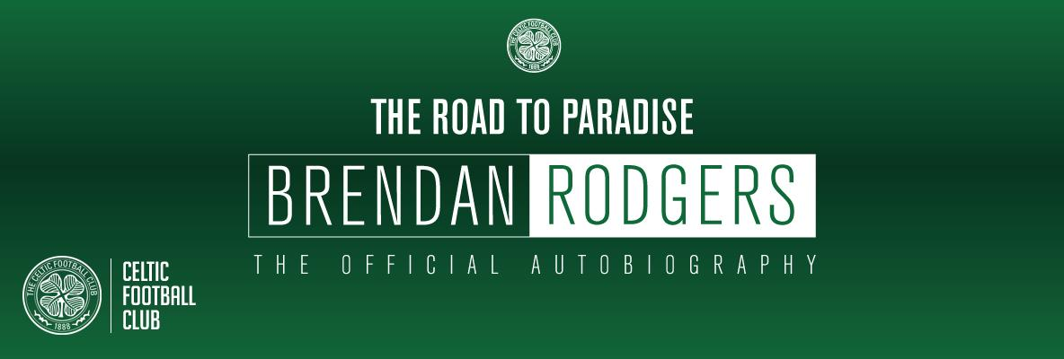 Pre-order your copy of Brendan Rodgers' Official Autobiography