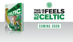 Pre-order your 'This is how it feels to be Celtic' book today