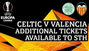 Additional tickets available now to STH for Celtic v Valencia