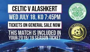 Secure a seat now for Celtic v Alashkert in UCL qualifier