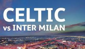 Celtic v Inter Milan tickets on sale now