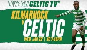 Join us for league action on Celtic TV - Kilmarnock v Celtic