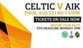 Celtic v aik europa league play-off tickets on sale now