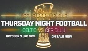 UEL Celtic v CFR Cluj - single match tickets on sale now!