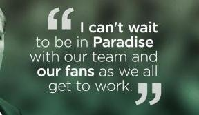 Welcome Brendan Rodgers to Paradise