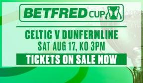 All remaining tickets on general sale for League cup  v dunfermline