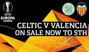 Celtic v Valencia UEL tickets on sale now to season ticket holders
