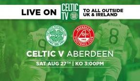 See the Bhoys take on Aberdeen exclusively live on Celtic TV