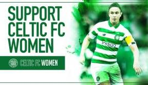 Support Celtic FC Women in the 2020 season