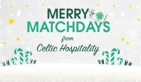 Merry matchdays – from Celtic Hospitality