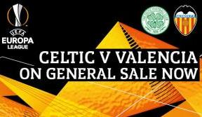 Last remaining tickets on general sale now for Celtic v Valencia