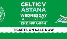 Celtic v FC Astana Champions League qualifier tickets on sale now