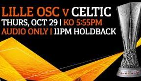 Join us on Celtic TV for Europa League action v Lille - live audio