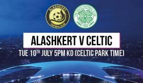Celtic's UEFA Champions League opener date v Alashkert confirmed