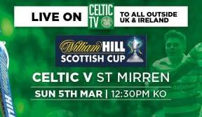 Watch the Bhoys in Scottish Cup action on Celtic TV