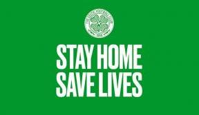 Celtic stars echo NHS message urging fans to #StayHomeSaveLives