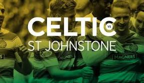 Your Celtic v St Johnstone matchday – back the Bhoys in Paradise