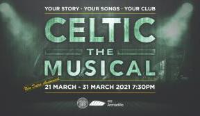 Celtic The Musical rescheduled dates – March 2021