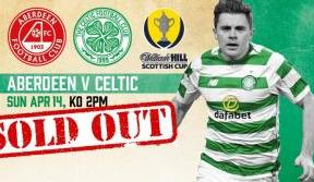 Scottish Cup semi-final v Aberdeen sold out – thanks Celts!