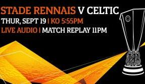 Stade Rennais v Celtic - Live Audio