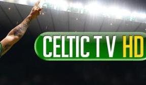 Celtic TV launches live match coverage in stunning HD