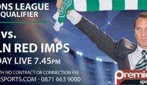Celtic v Lincoln Red Imps live on Premier Sports