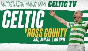 Celtic v Ross County – exclusively on Celtic TV