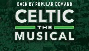 Celtic the Musical tickets on sale now – a great Christmas gift
