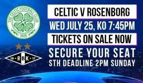 Secure your seat now for Celtic v Rosenborg – tickets on sale