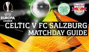 Your Celtic v FC Salzburg matchday guide – arrive early!