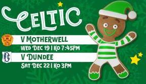 Join the Bhoys for our festive fixtures at Paradise