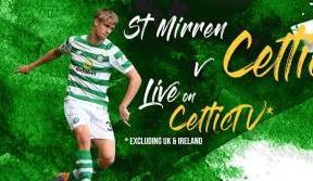 Friday night football on Celtic TV – St Mirren v Celtic