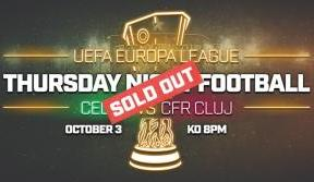 Celtic v CFR Cluj now sold out