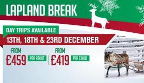 Treat your Bhoys & Ghirls with a Christmas trip to Lapland