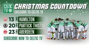 The countdown to Christmas continues with Celtic TV