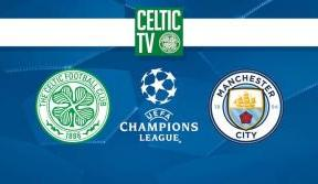 Join Celtic TV today for a Manchester City double bill