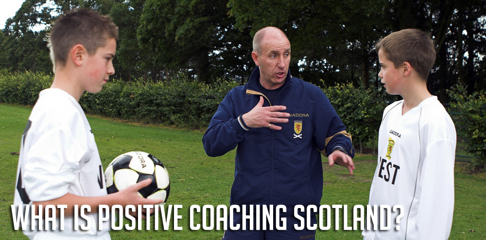 What is Positive Coaching Scotland