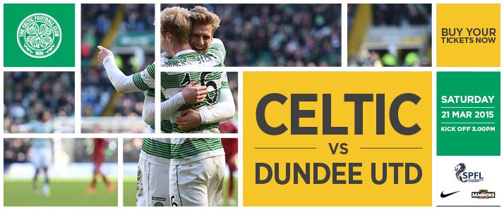 Celtic v Dundee Utd