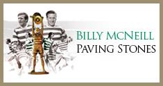 Billy McNeil Paving Stones
