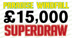 Paradise windfall superdraw